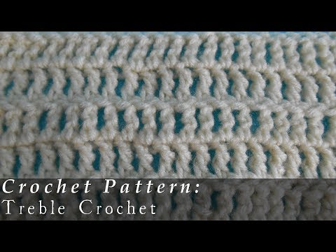 Treble Crochet | Pattern | Crochet Challenge 4/63