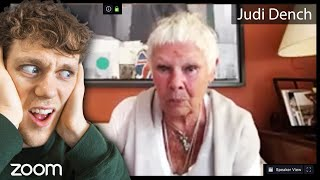 We started the MOST FAMOUS Zoom call possible (Judi Dench)