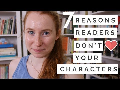 7 Reasons Readers Don't Care About Your Novel's Characters