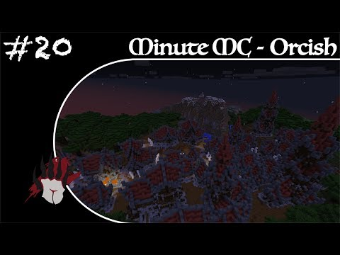 Minute Minecraft - Time Lapse - Orcish Camp - Ep.20
