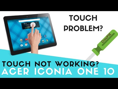 Acer Iconia One 10 TOUCH problems? Touch not working solution CrocFIX