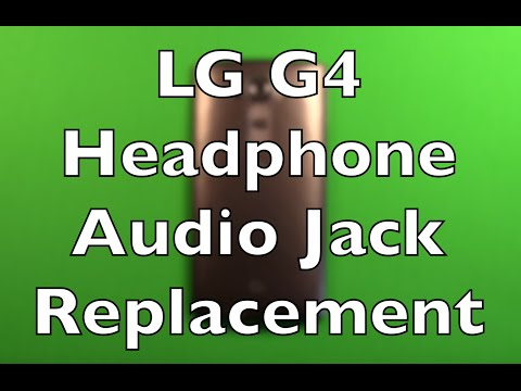 LG G4 Headphone Audio Jack Replacement How To Change