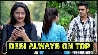 DESI ALWAYS ON TOP || Rachit Rojha