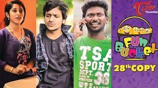 Fun Bucket | 28th Copy | Funny Videos | by Harsha Annavarapu