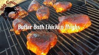 Smoked Butter Bath Chicken Thighs