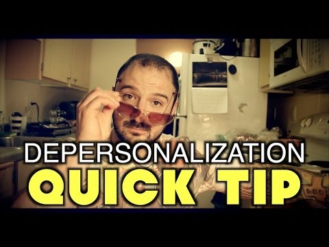 Depersonalization: Quick Tip for INSTANT RELIEF (derealization)