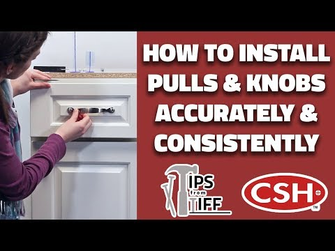 How to Install Kitchen Cabinet Pulls and Knobs Accurately and Consistently