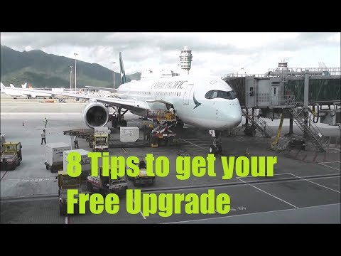 How to get a FREE Upgrade for your Flight - 8 Ways to get a Flight Upgrade