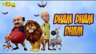 Dham Dham Dham Motu Patlu King Of Kings Hit Song Getpl