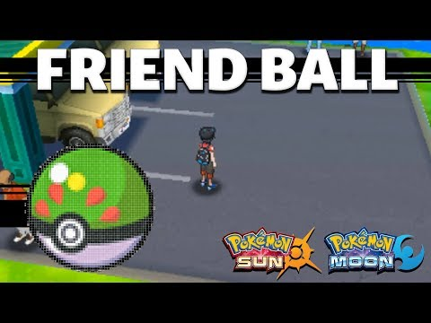 Friend Ball in Sun and Moon | HOW TO GET
