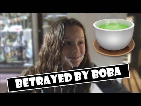 Betrayed by Boba 🍵 (WK 384.4)   Bratayley