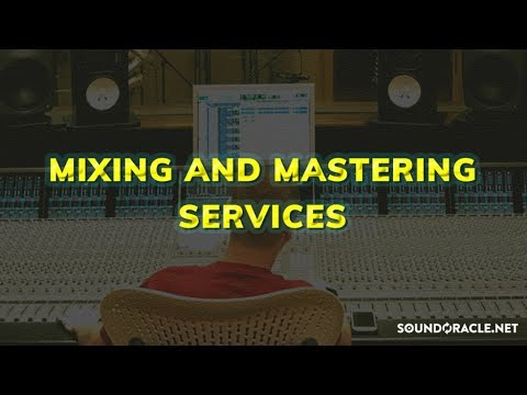 Mixing and Mastering Service - Soundoracle.net