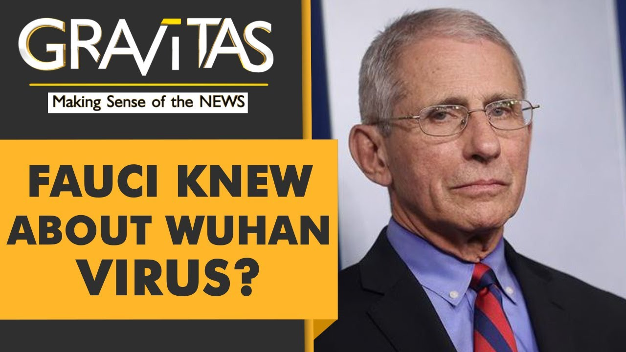 Gravitas: Did Dr. Fauci fund Wuhan Virus research?