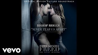 "Never Tear Us Apart (From ""Fifty Shades Freed (Original Motion Picture Soundtrack)"" / A..."
