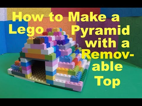 How to Make a Lego Pyramid with a Removable Top -- DIY Tutorial