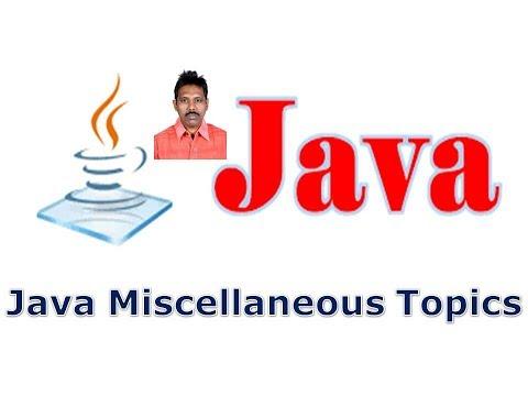 Selenium Class 19 - Java Miscellaneous Topics