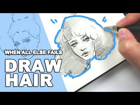 Having a BAD Day? DOODLE HAIR! 【Quick Sketching Tips for Drawing Hair】