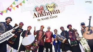 Laal Peeli Ankhiyan | Mame Khan | Official Music Video | Rajasthani Folk Song 2018
