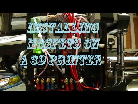 Installing Mosfets on a 3d printer ctc i3 pro b