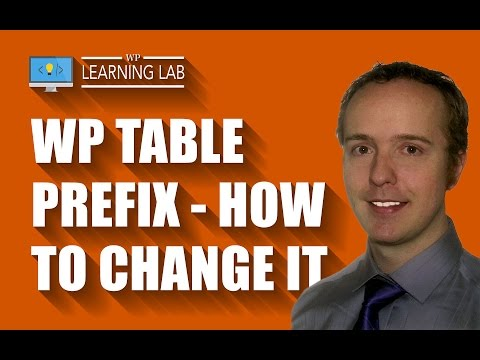 WordPress Table Prefix - How & Why To Change It | WP Learning Lab