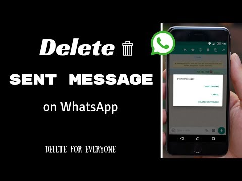 Delete Your Sent Message on WhatsApp - Delete for Everyone