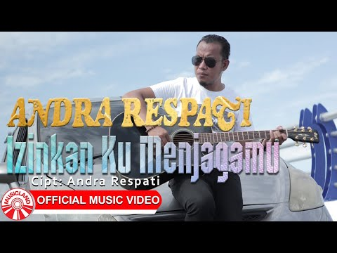 Download Lagu Andra Respati Izinkan Ku Menjagamu Mp3