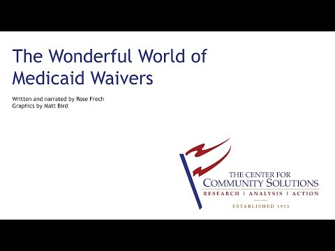 The Wonderful World of Medicaid Waivers