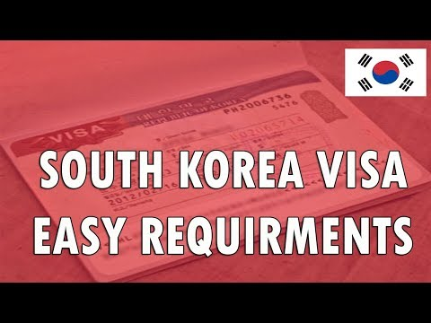 Easy South Korea Visa Requirements