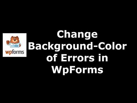 Method to Modify Errors Background Color in WpForms