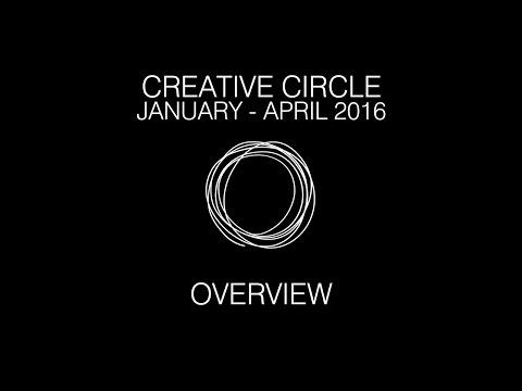 Creative Circle  January-April Overview -  Jason Xenopoulos