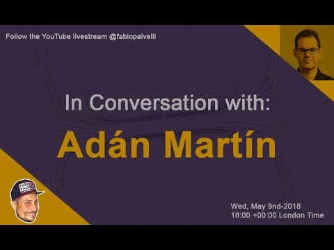 In conversation with Adan Martin