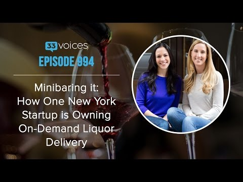 Episode 994 | Minibaring it: How One New York Startup is Owning On-Demand Liquor Delivery