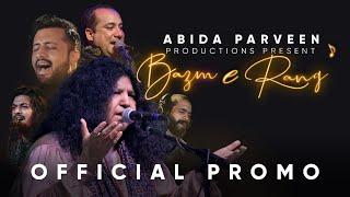 Bazm e Rang | Abida Parveen | Official Promo