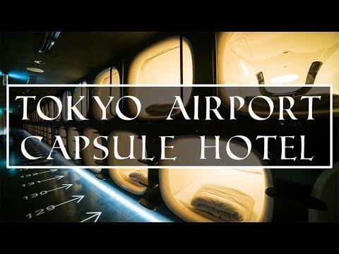 Tokyo Airport Capsule Hotel | TAKE A TOUR !