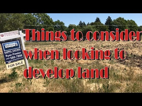 things to consider when looking to develop land
