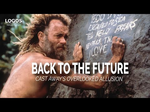 Cast Away and Time Travel (PT1)