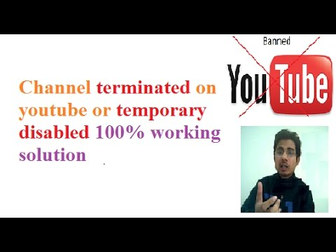 Channel terminated on youtube or temporary disabled 100% working solution
