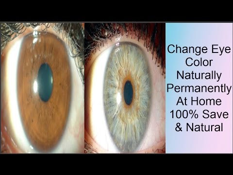 How To Change Your Eyes Color Naturally & Permanently | 100% Save