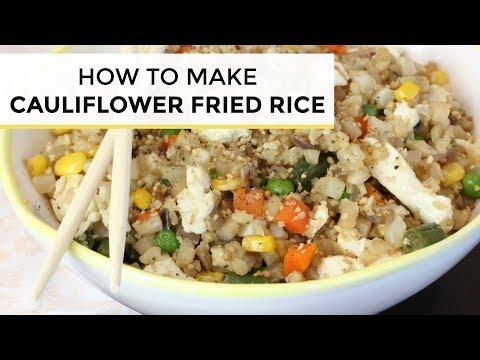 How To Make Cauliflower Fried Rice | Cauliflower Fried Rice Recipe