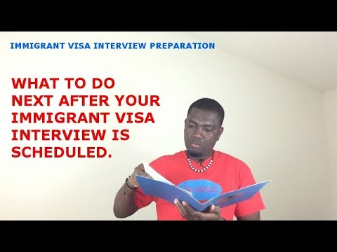 PREPARE FOR THE INTERVIEW AFTER SUBMITTING REQUIRED DOCUMENTS TO NVC