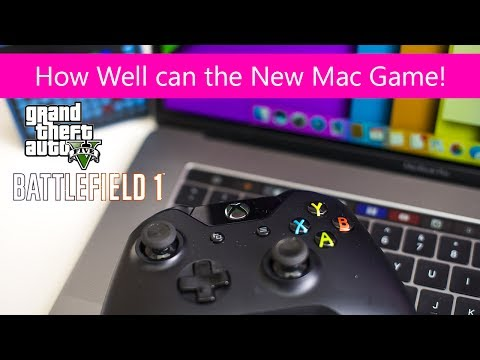 MacBook Pro 15 2017 Gaming Review Kaby Lake Can the new Mac game; GTA 5, Dirt 4, Battlefield 1