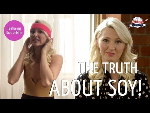 Does SOY Cause CANCER, Early MENOPAUSE, MOOBS? | SOY MYTHS Debunked | Feat. Diet Debbie
