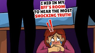 I Hid In My BFF Room To Hear The Most Shocking Truth
