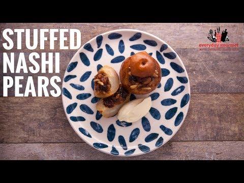 Stuffed Nashi Pears | Everyday Gourmet S6 E18