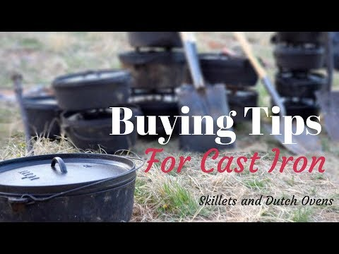 Buying Tips for Cast Iron