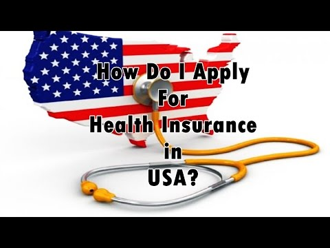 How to Apply for Health Insurance in USA