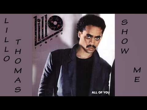 Lillo Thomas - Show me 1984