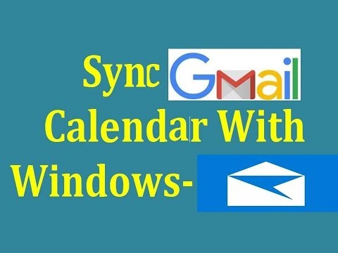 Sync Gmail and Calendar with windows 10 mail.