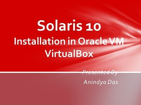 Solaris 10 Installation in Oracle VirtualBox VM