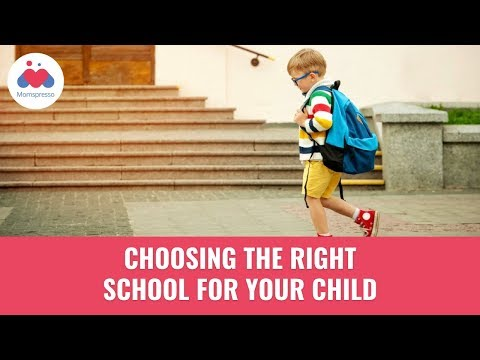 Choosing the Right School for Your Child - Parenting Tips
